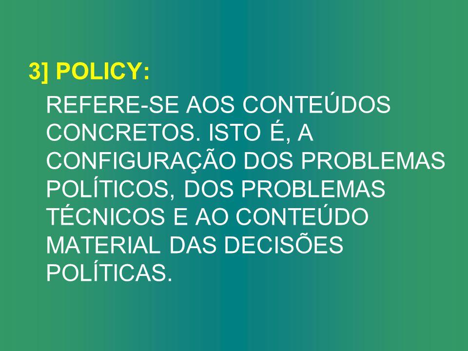 3] POLICY: REFERE-SE AOS CONTEÚDOS CONCRETOS.
