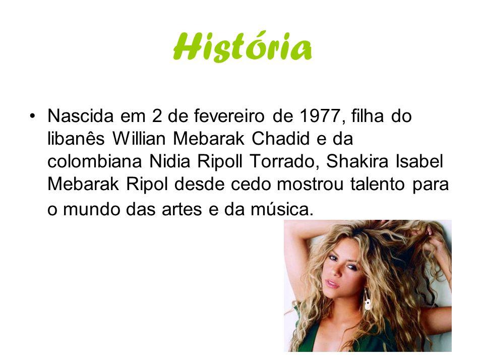 História Nascida em 2 de fevereiro de 1977, filha do libanês Willian Mebarak Chadid e da colombiana Nidia Ripoll Torrado, Shakira Isabel Mebarak Ripol