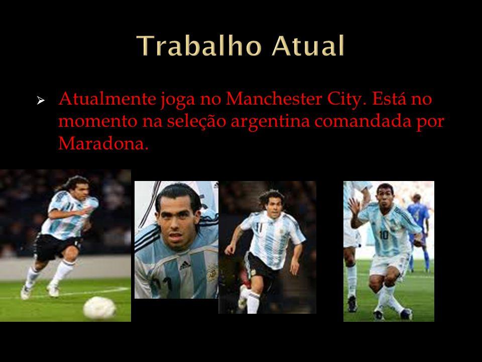 Atualmente joga no Manchester City. Está no momento na seleção argentina comandada por Maradona.