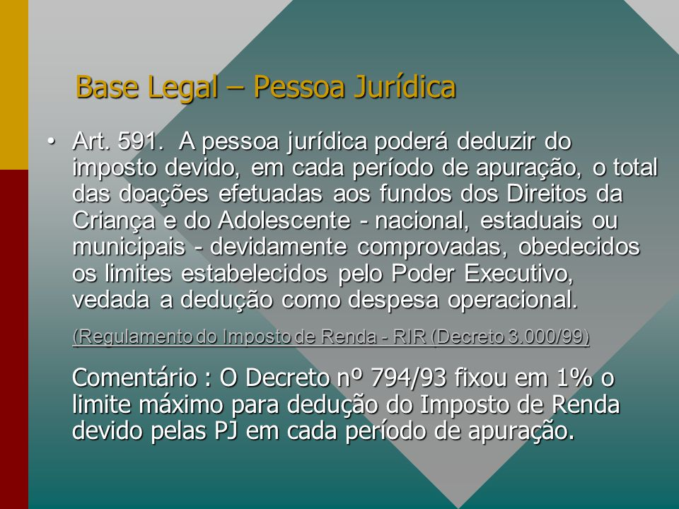 Base Legal – Pessoa Jurídica Art.591.