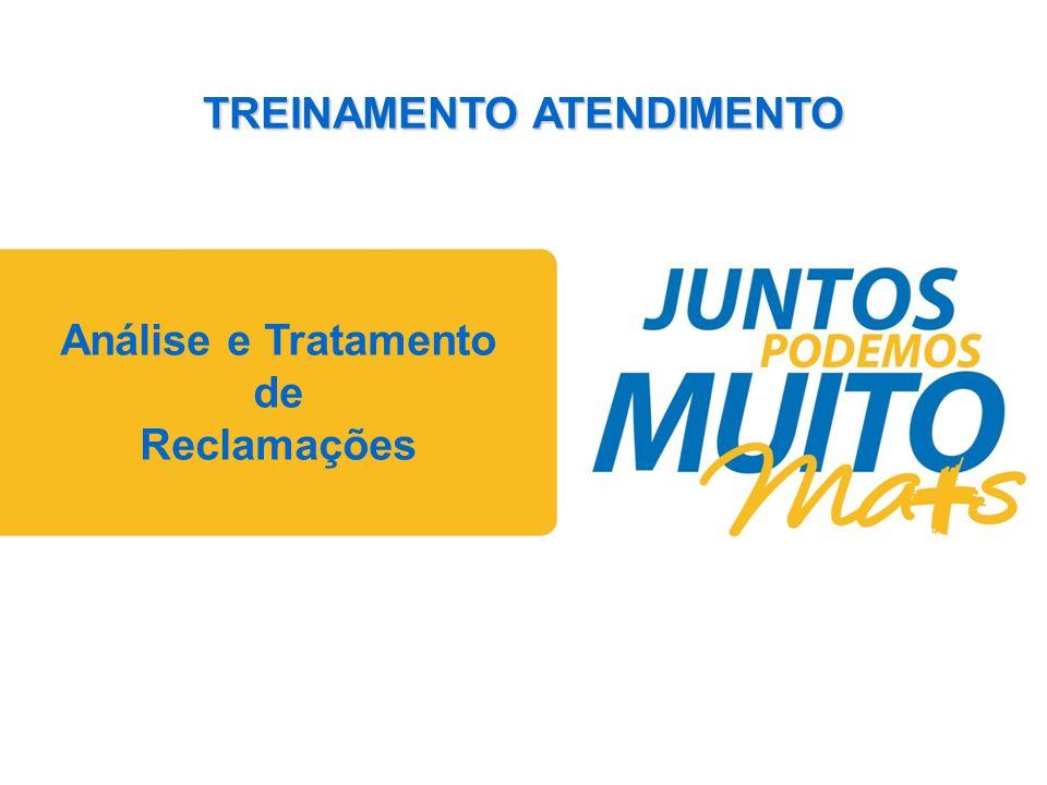 Praça João Lisboa Análise e Tratamento de Reclamações TREINAMENTO ATENDIMENTO