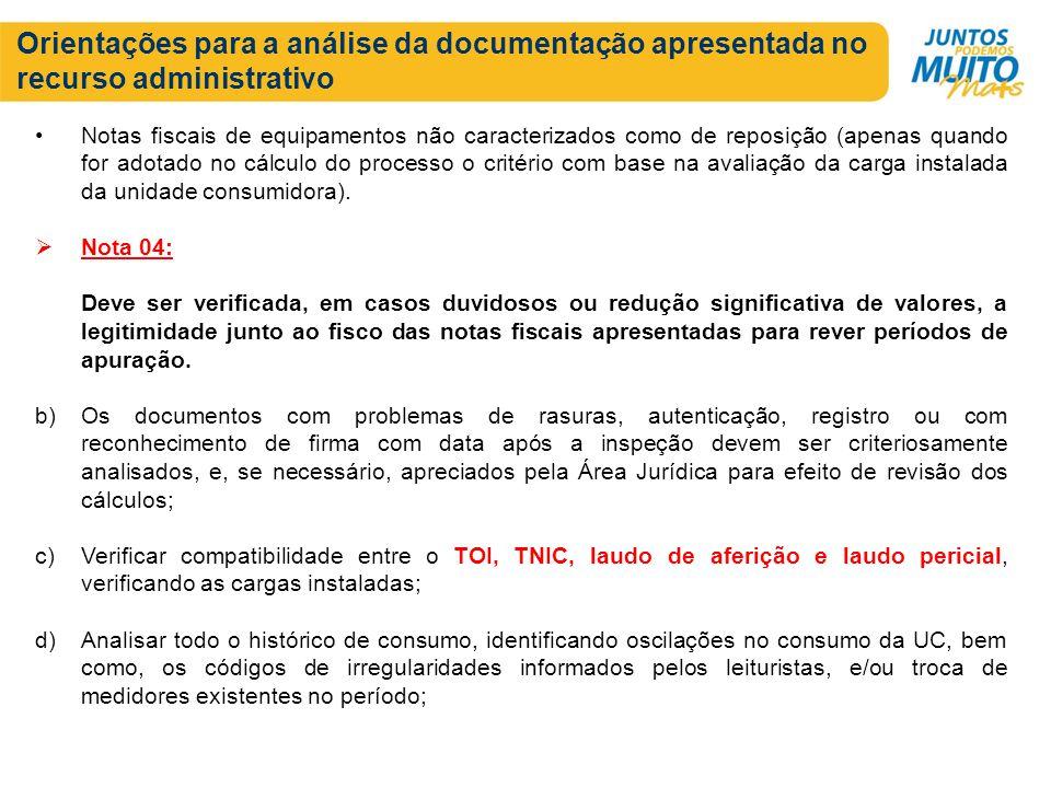 Orientações para a análise da documentação apresentada no recurso administrativo Notas fiscais de equipamentos não caracterizados como de reposição (a