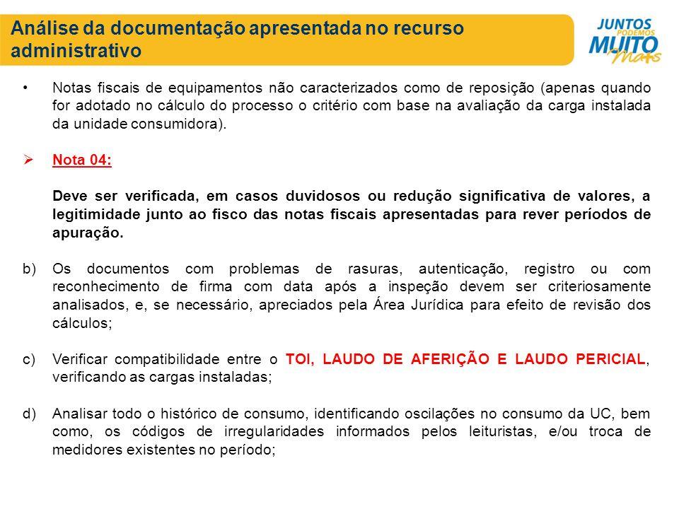 Análise da documentação apresentada no recurso administrativo Notas fiscais de equipamentos não caracterizados como de reposição (apenas quando for ad
