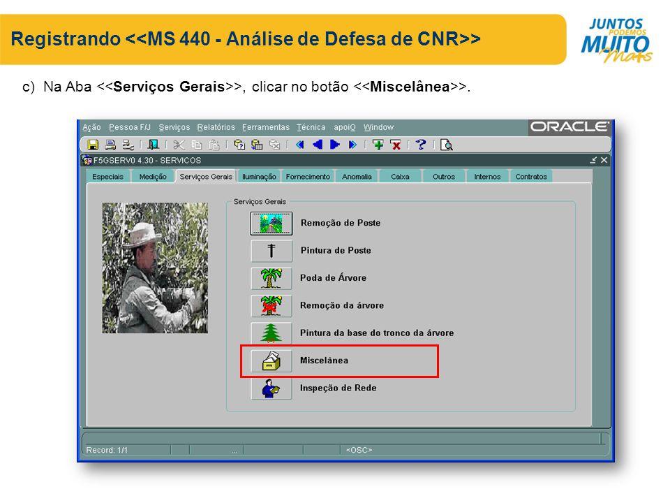 Registrando > c) Na Aba >, clicar no botão >.