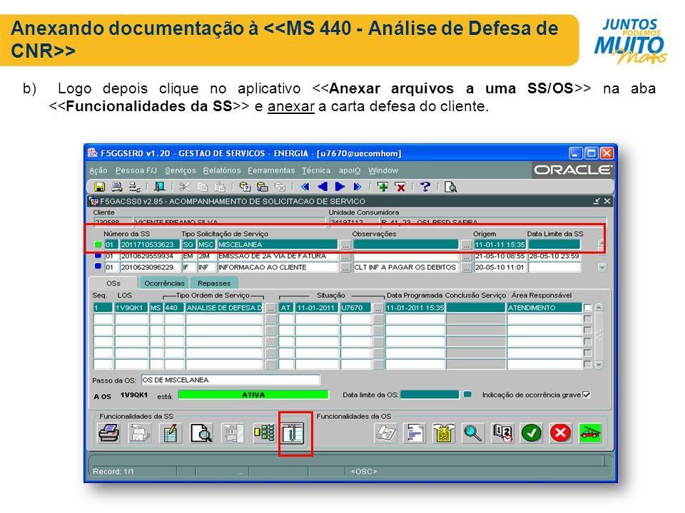 Anexando documentação à > b) Logo depois clique no aplicativo > na aba > e anexar a carta defesa do cliente.