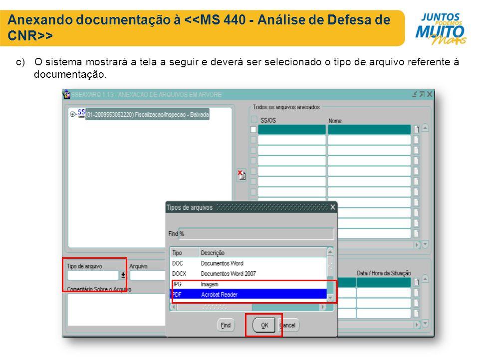 Anexando documentação à > c) O sistema mostrará a tela a seguir e deverá ser selecionado o tipo de arquivo referente à documentação.