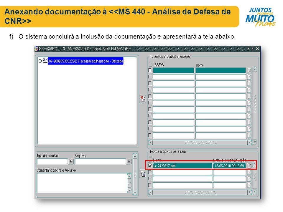 Anexando documentação à > f) O sistema concluirá a inclusão da documentação e apresentará a tela abaixo.
