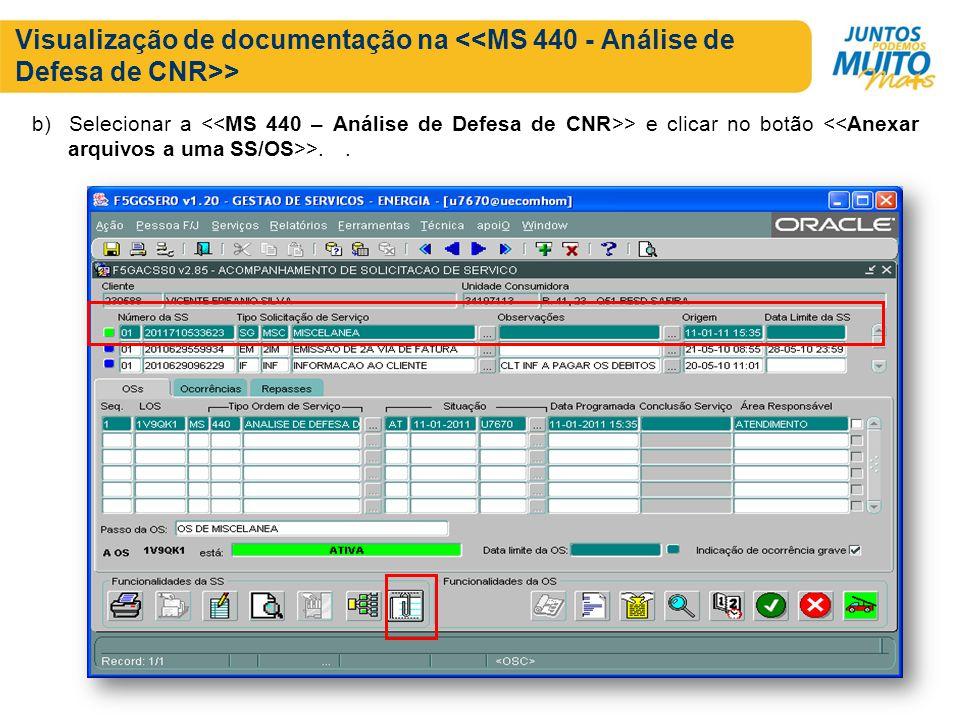Visualização de documentação na > b) Selecionar a > e clicar no botão >..