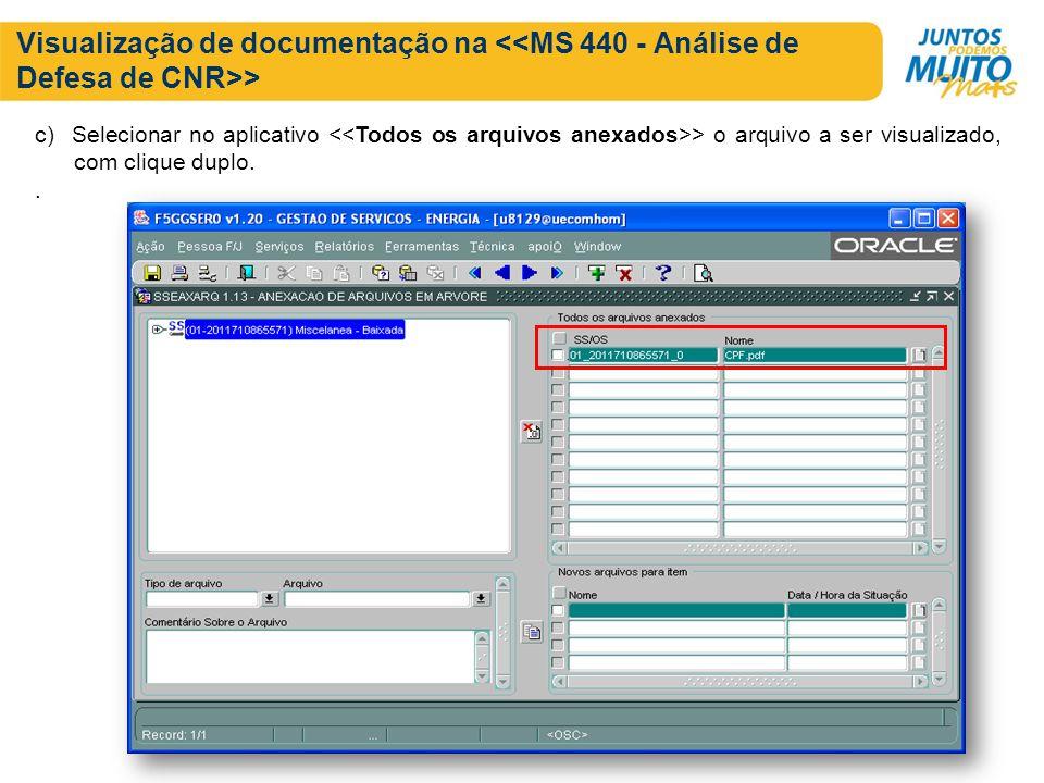 Visualização de documentação na > c) Selecionar no aplicativo > o arquivo a ser visualizado, com clique duplo..