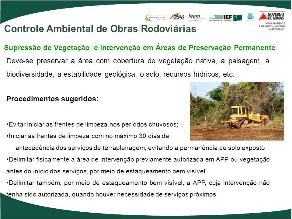 Deve-se preservar a área com cobertura de vegetação nativa, a paisagem, a biodiversidade, a estabilidade geológica, o solo, recursos hídricos, etc.