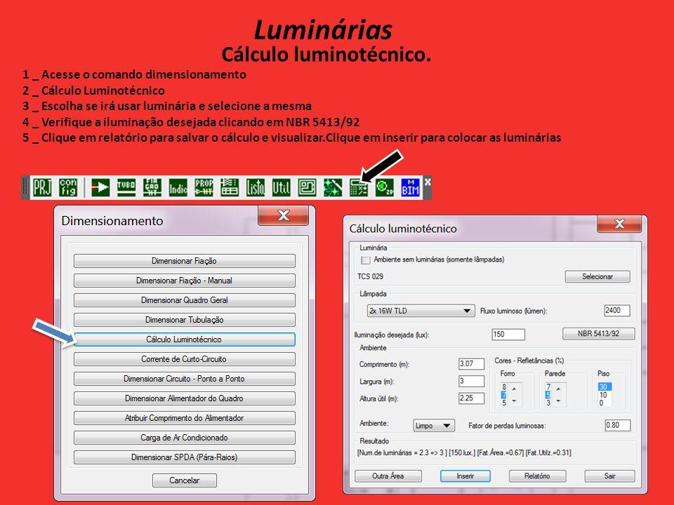 Interruptores 1 _ Acesse o comando Inserir simbologia 2 _ Escolha a simbologia e símbolo 3 _ Escolha a Variação 4 _ Após clicar em inserir posicione o interruptor 5 _ Coloque interruptores paralelos em alguns ambientes