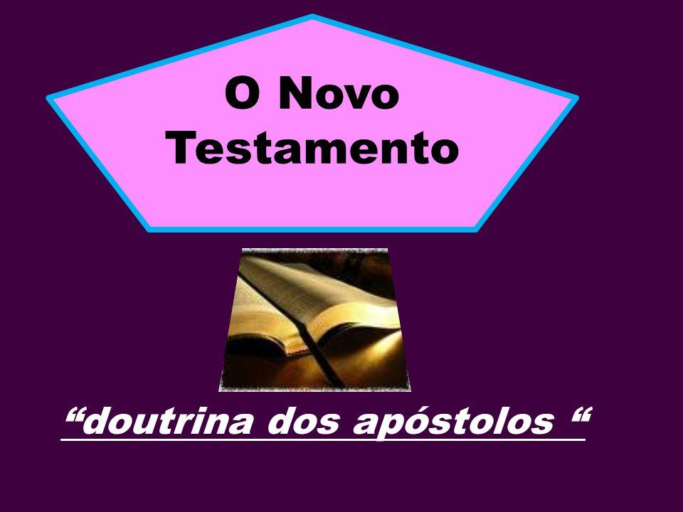 doutrina dos apóstolos O Novo Testamento