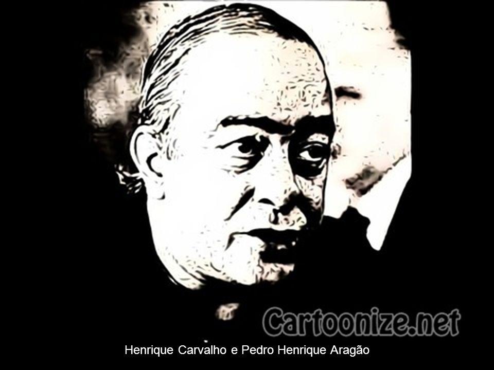 Henrique Carvalho e Pedro Henrique Aragão