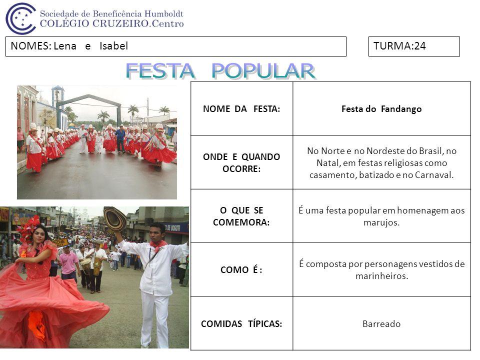 NOME DA FESTA: Festival de Parintins ONDE E QUANDO OCORRE: Na cidade de Parintins, Amazonas e ocorre no último fim de semana de junho.