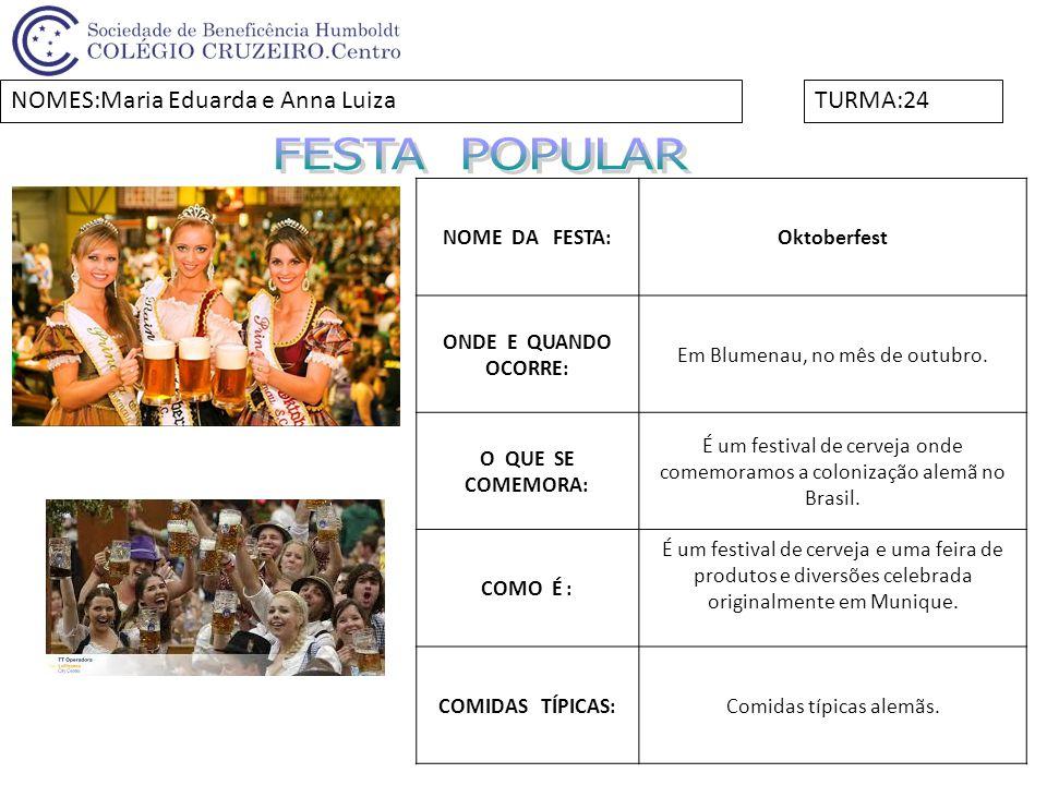 NOME DA FESTA:Festa da uva ONDE E QUANDO OCORRE: Ocorre em Caxias do Sul, a cada dois anos.