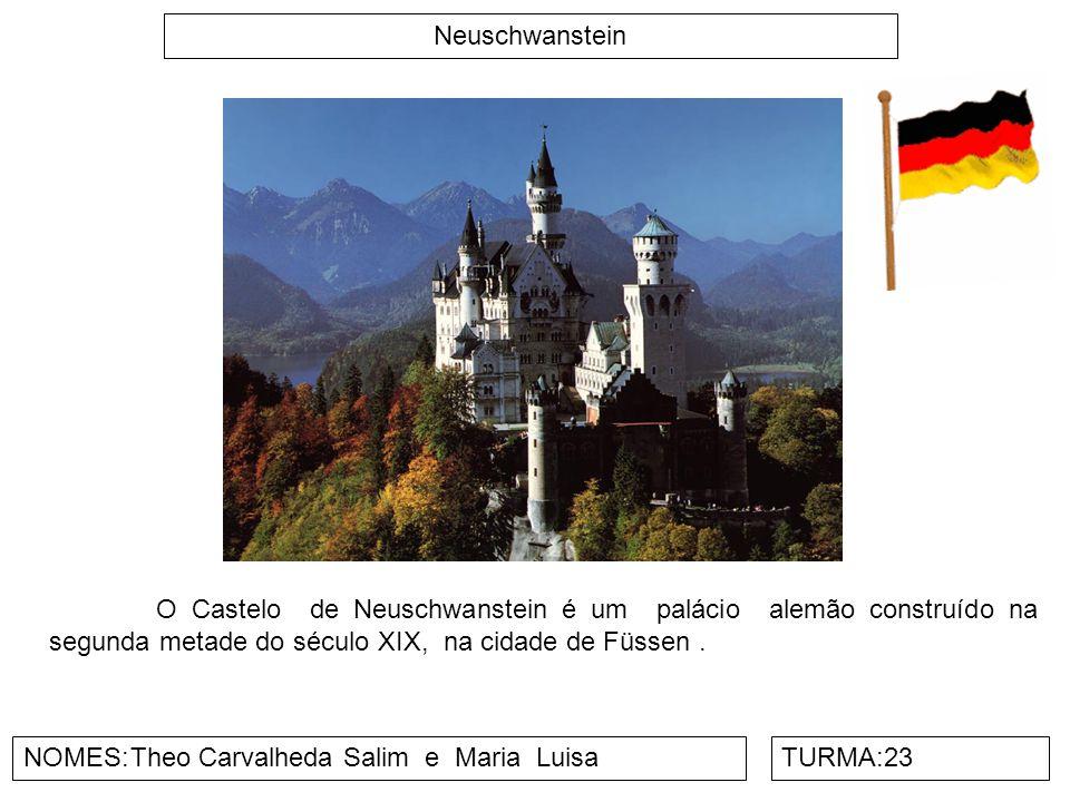Neuschwanstein NOMES:Theo Carvalheda Salim e Maria LuisaTURMA:23 O Castelo de Neuschwanstein é um palácio alemão construído na segunda metade do sécul