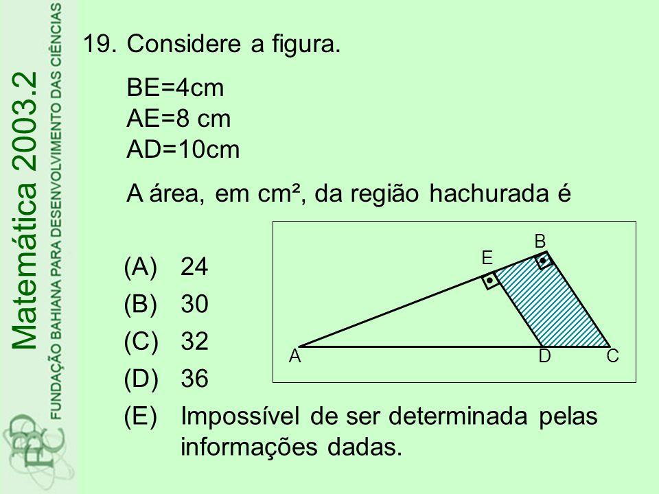 20.Se um cubo de aresta tem o mesmo volume de um cilindro de altura, então o raio da base do cilindro é igual a Matemática 2003.2 (A) (B) (C) (D) (E)