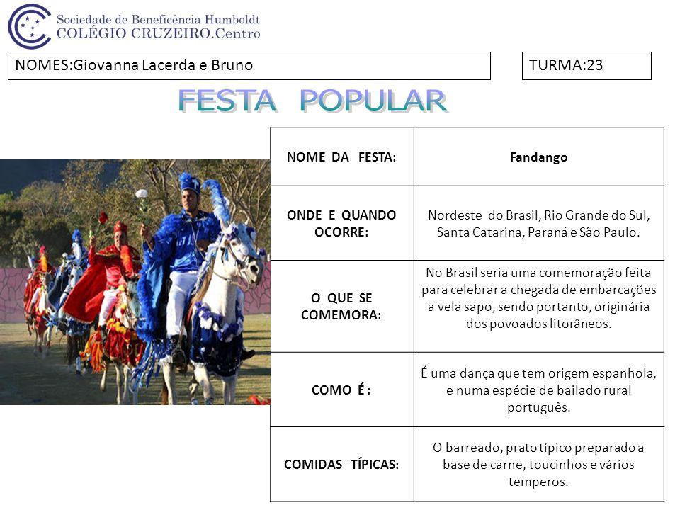 NOME DA FESTA:OKTOBERFEST ONDE E QUANDO OCORRE: Acontece no mês de outubro, no Rio Grande do Sul.