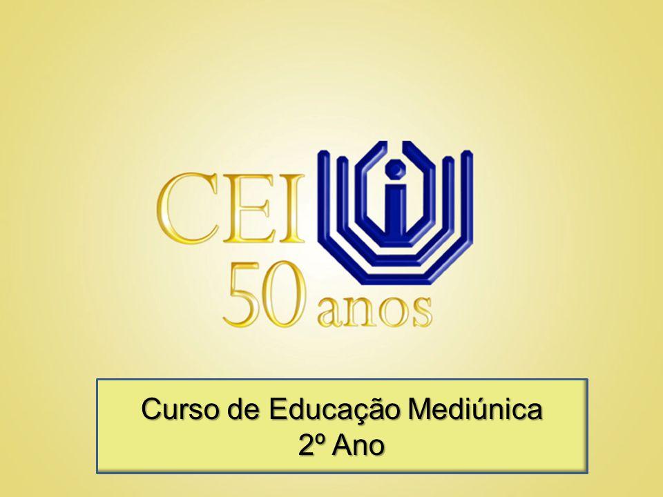 Curso de Educação Mediúnica 2º Ano