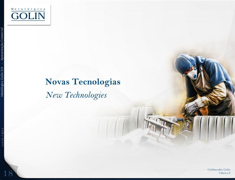 rev.01 / 2011 Novas Tecnologias New Technologies 18