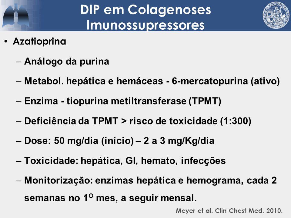 Ciclofosfamida –Alquilante sintético –Metabolização hepática e renal –Dose Oral: 2 mg/Kg/dia (pela manhã) EV: 750 mg/m2 (início) até 1g/m2 (hidratação prévia) –Toxicidade: bexiga, hemato, infertilidade, infecções oportunistas (P.