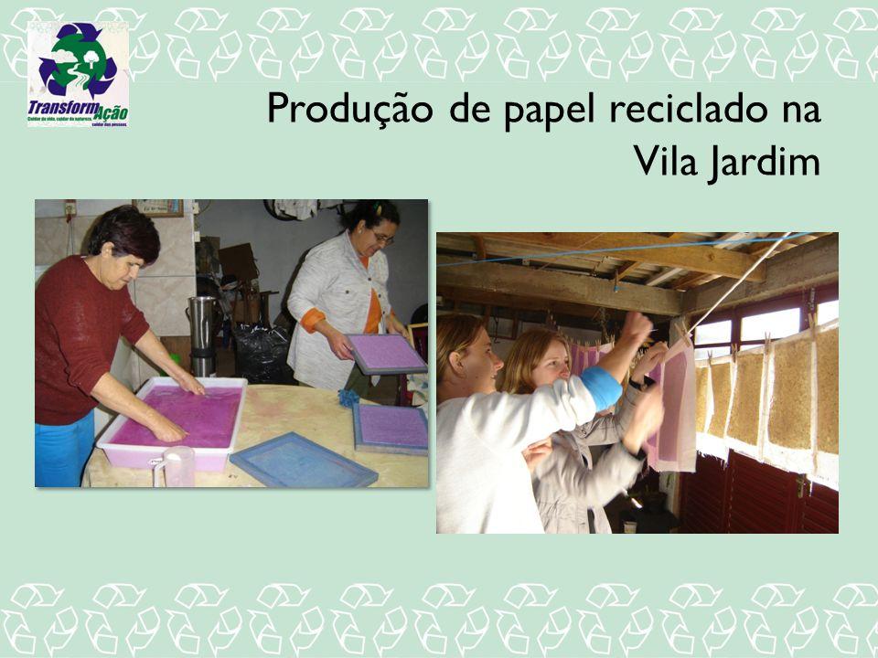 Produção de papel reciclado na Vila Jardim