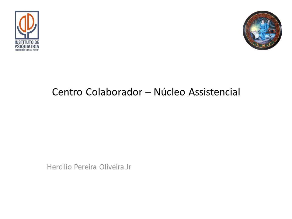 Centro Colaborador – Núcleo Assistencial Hercilio Pereira Oliveira Jr