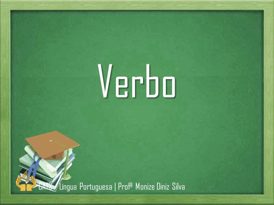 Verbo é a palavra que exprime um fato (geralmente uma ação, estado ou fenômeno da natureza) e localiza-o no tempo, usados também para ligar o sujeito ao predicado.
