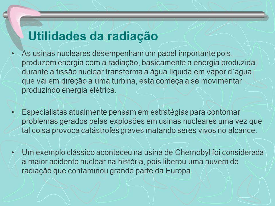 A radioatividade quando usada de forma cuidadosa promove benefícios para as pessoas.