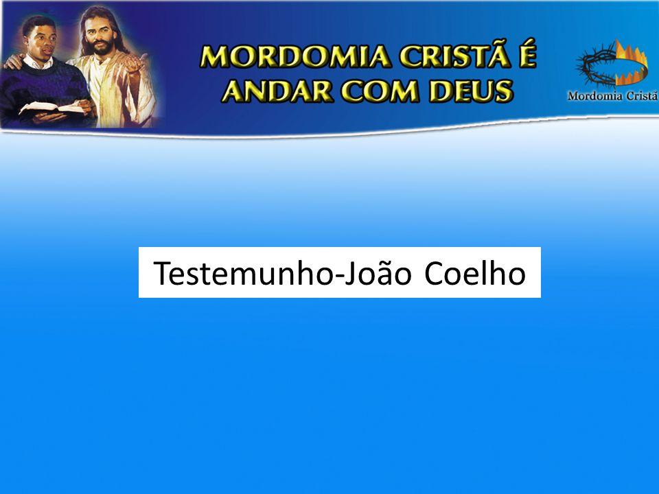Testemunho-João Coelho
