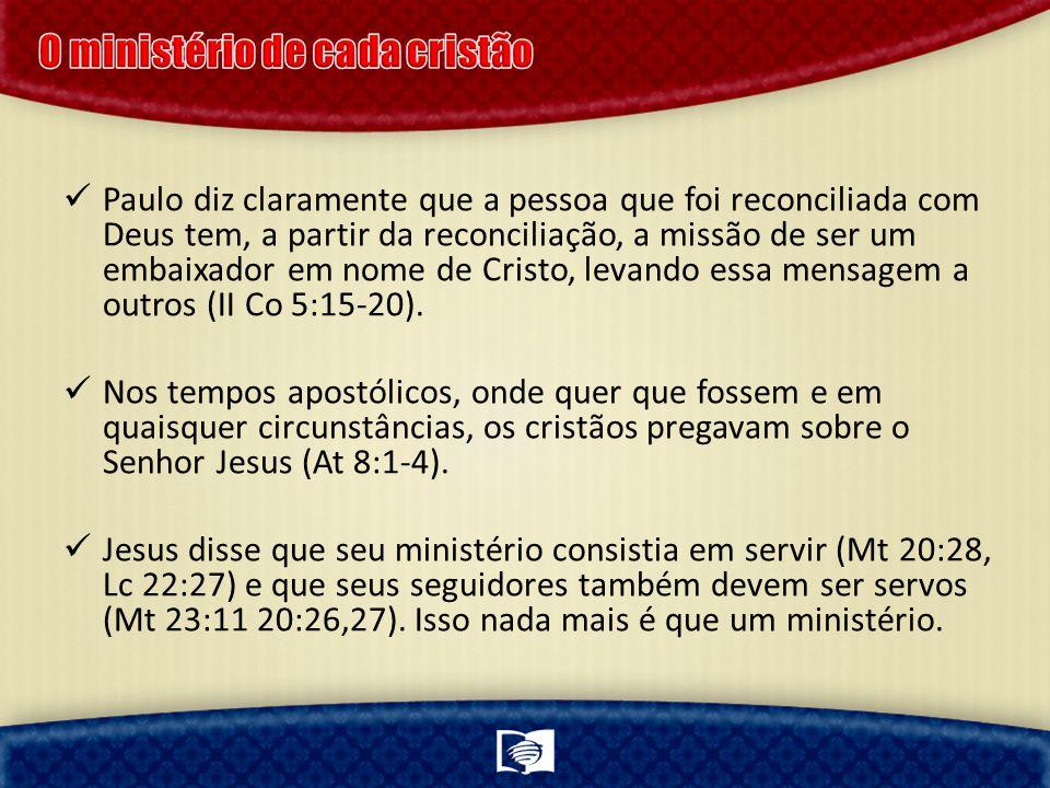 Por que um relatório sobre o que tem sido feito na pregação do Evangelho é tão importante?