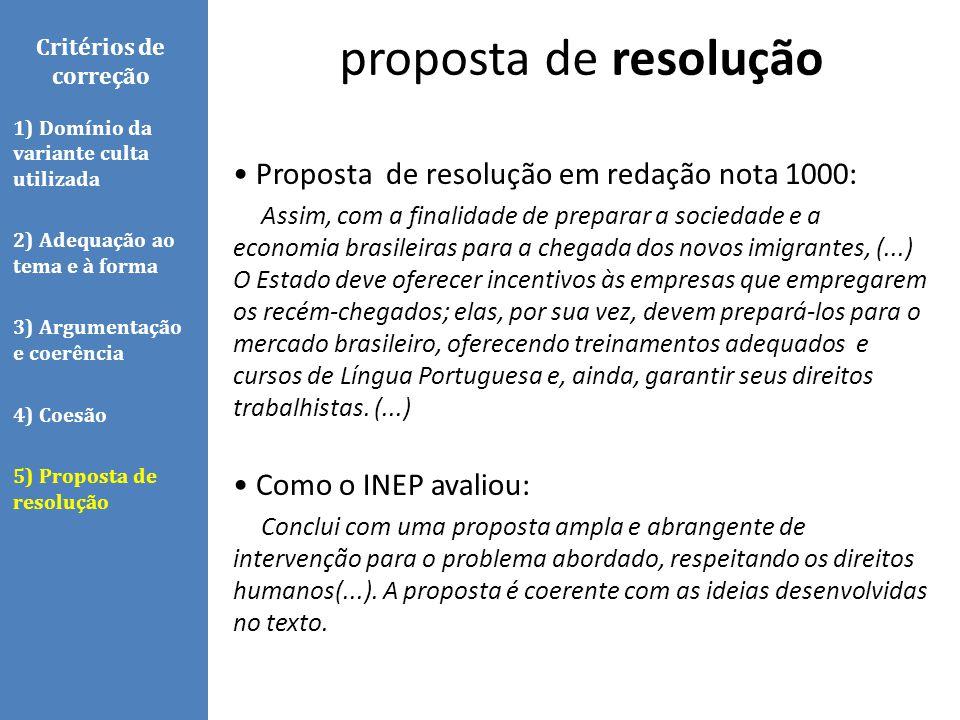Proposta de resolução em redação nota 1000: Assim, com a finalidade de preparar a sociedade e a economia brasileiras para a chegada dos novos imigrant