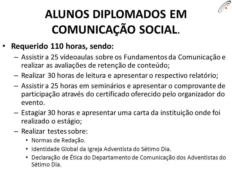 ALUNOS DIPLOMADOS EM COMUNICAÇÃO SOCIAL.