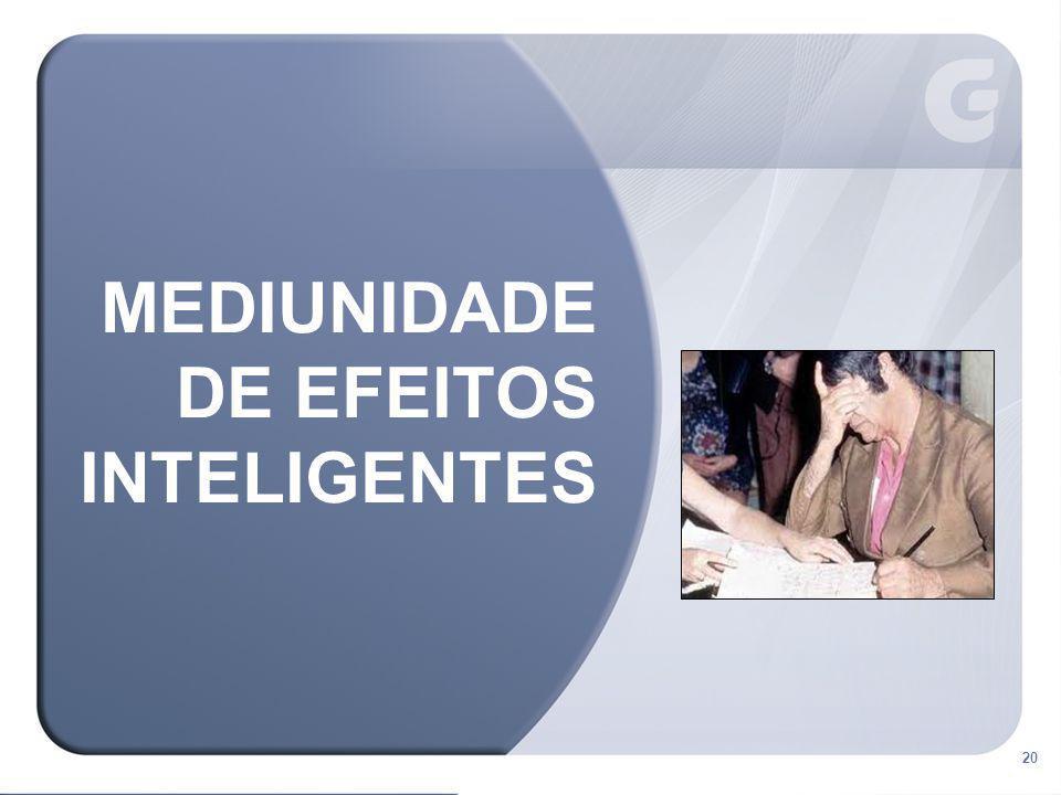 20 MEDIUNIDADE DE EFEITOS INTELIGENTES