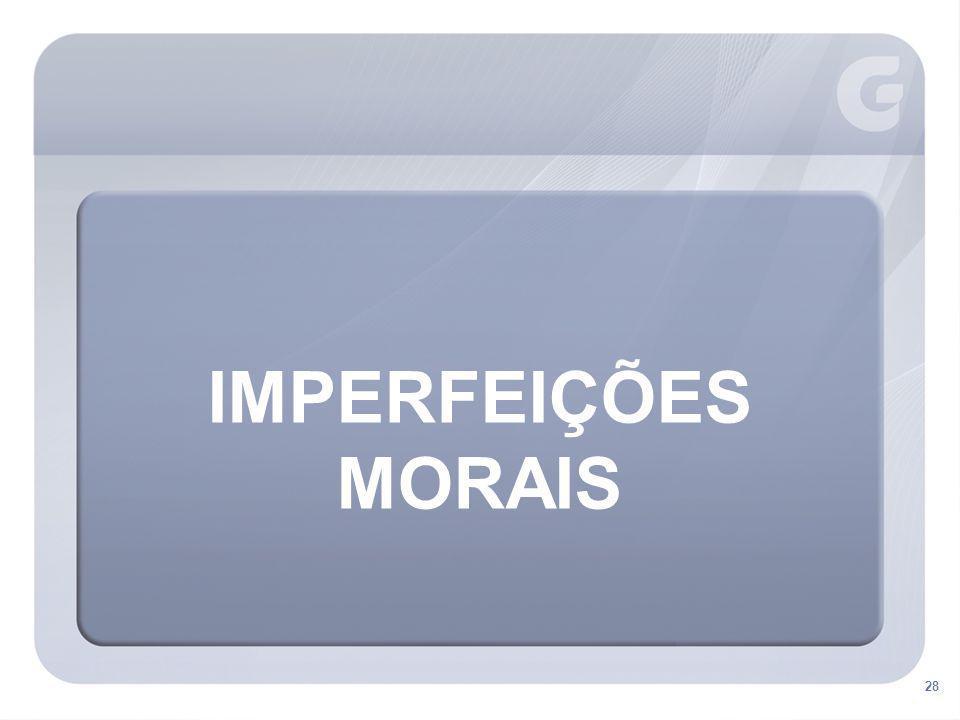 28 IMPERFEIÇÕES MORAIS