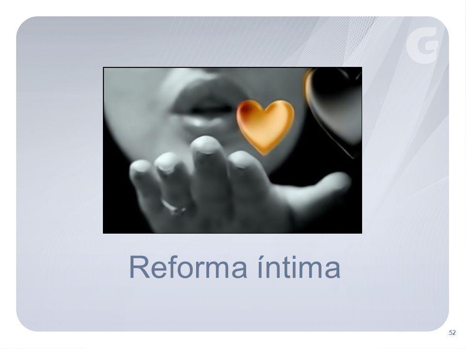 52 Reforma íntima