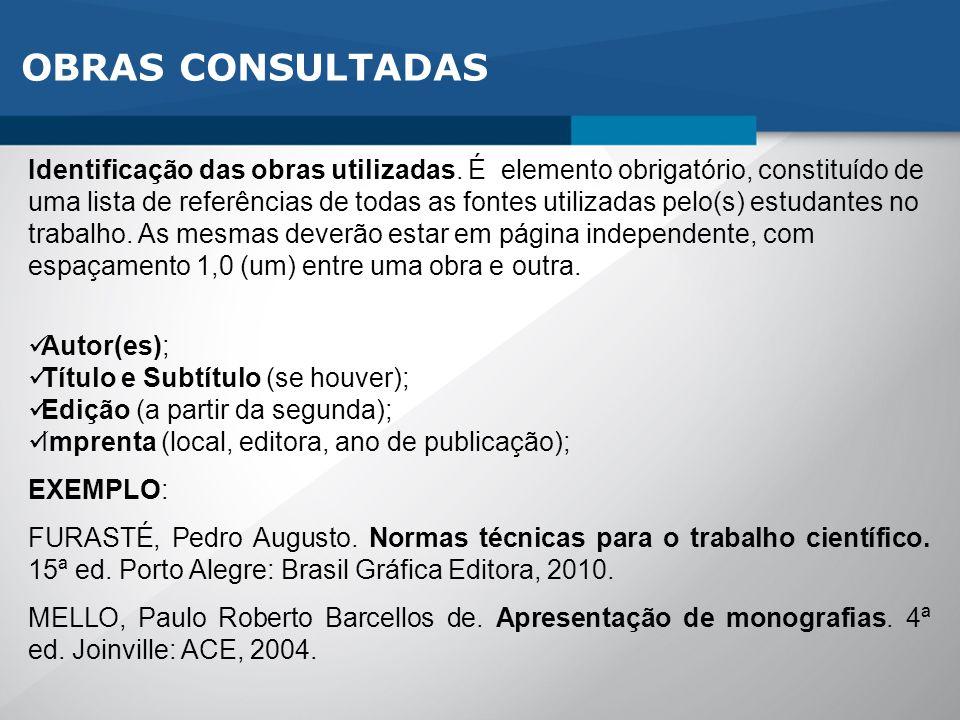 OBRAS CONSULTADAS Identificação das obras utilizadas.