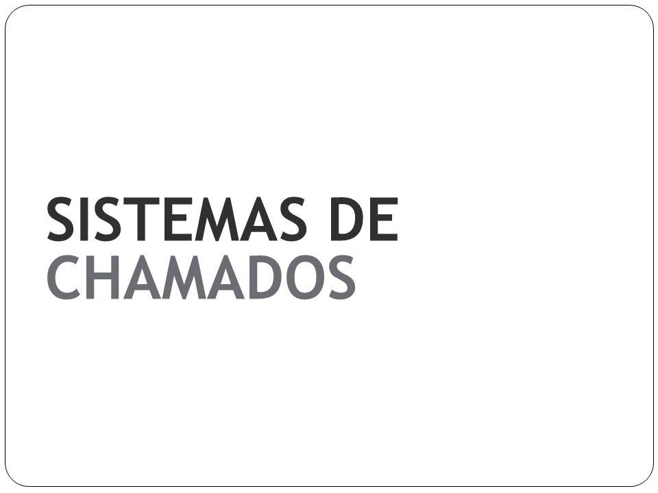 SISTEMAS DE CHAMADOS
