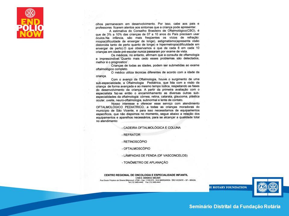 Comissão Distrital da Fundação Rotária – Distrito 4420Seminário Distrital da Fundação Rotária