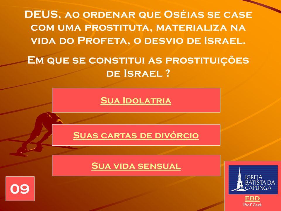 A profecia de Oséias deu-se no reinado de Jeroboão II, em Israel (Reino do Norte). O que YAHU pede a Oséias, ao enviá-lo a Israel ? que se case com um