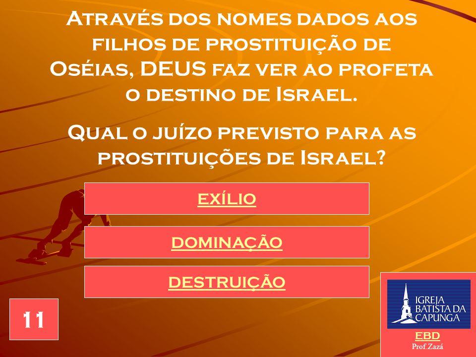A idolatria, em toda Escritura Profética é considerada prostituição, pela qual DEUS é tido por traído ou abandonado. Quem recebeu os nomes de Não Amad