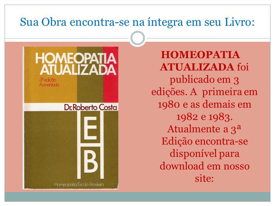 Roberto Costa e Jaime Trieger foram os principais articuladores para a criação da Associação Médica Homeopática Brasileira – AMHB.