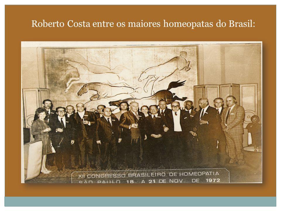 Roberto Costa entre os maiores homeopatas do Brasil: