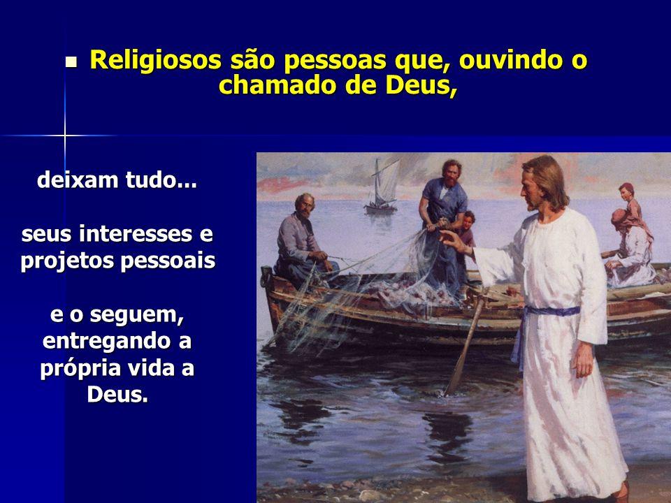 Deus chama a quem ele quer para viver o caminho da consagração, dedicando toda a sua vida a serviço de Deus.