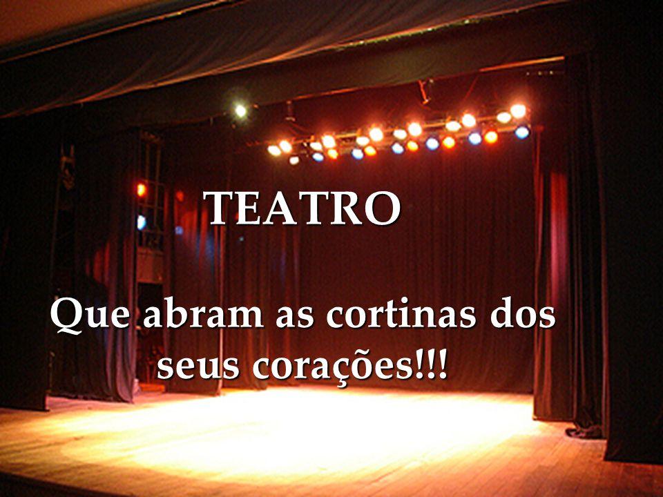 A vida é uma peça de teatro que não permite ensaios, por isso, cante, chore, dance e viva intensamente...