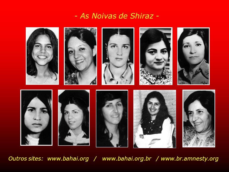 Para saber mais: www.monasdream.com (em inglês) - As Noivas de Shiraz -