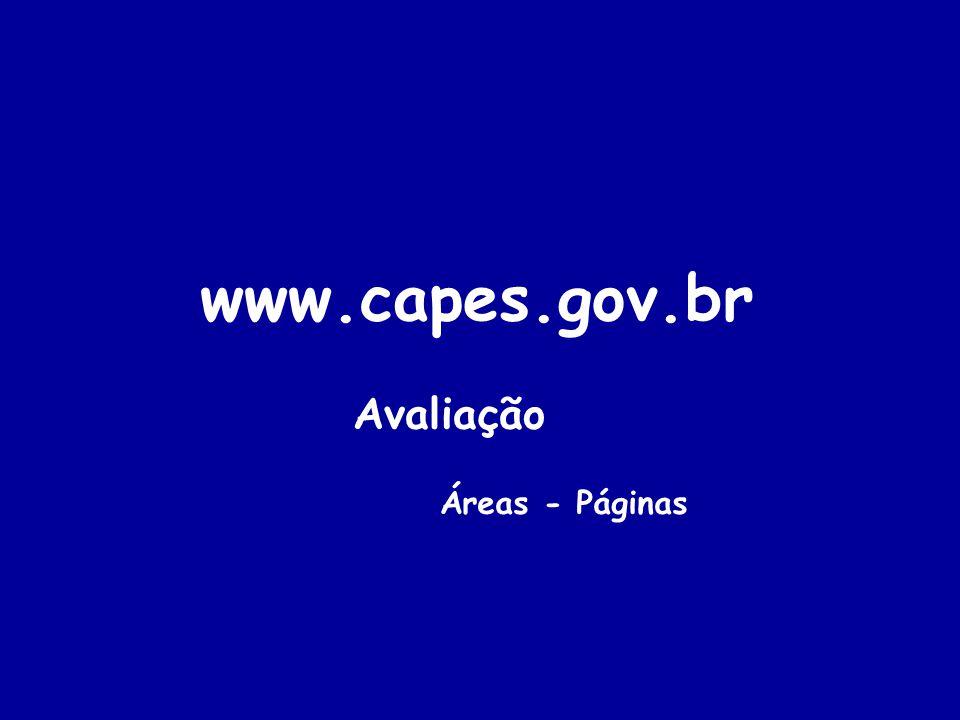 www.capes.gov.br Avaliação Áreas - Páginas