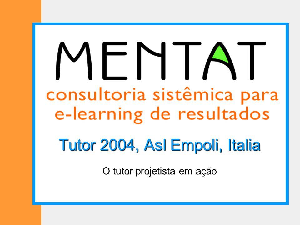 Tutor 2004, Asl Empoli, Italia O tutor projetista em ação