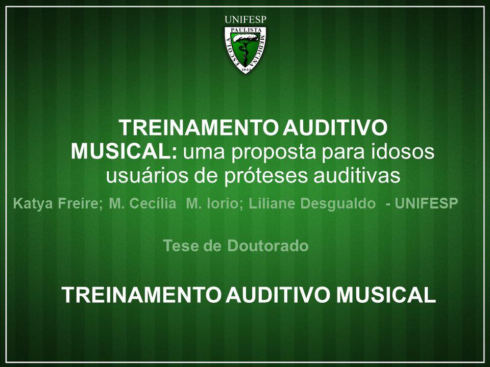 TREINAMENTO AUDITIVO MUSICAL Katya Freire; M.Cecília M.