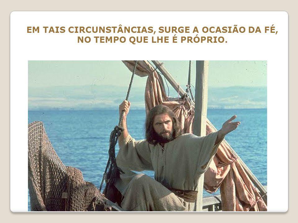 A INTERROGAÇÃO DE JESUS INDICA CLARAMENTE A NECESSIDADE DA MANUTENÇÃO DA CONFIANÇA, QUANDO TUDO PARECE OBSCURO E PERDIDO.